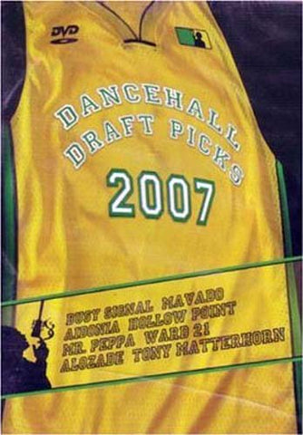 Dancehall Draft Picks 2007 DVD Movie