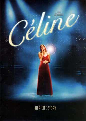 Celine - Her Life Story DVD Movie