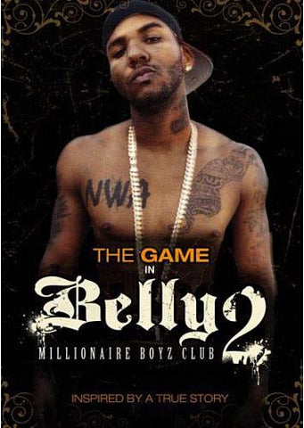Belly 2 - Millionaire Boyz Club DVD Movie