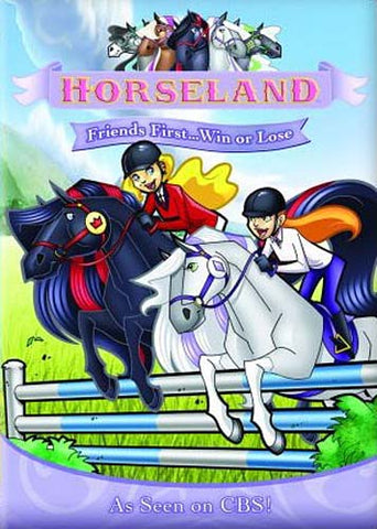 Horseland: Friends First... Win Or Lose DVD Movie