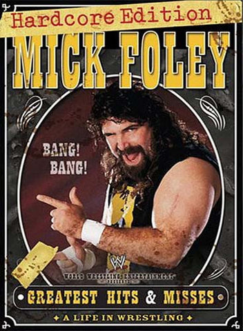 WWE - Mick Foley Greatest Hits & Misses - A Life in Wrestling (Hardcore Edition) DVD Movie