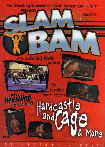 Slam Bam - Pro Wrestling At Its best Hardcastle and Cage and More - Episode 3 DVD Movie