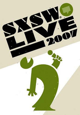 SXSW Live 2007 DVD Movie