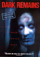 Dark Remains (Unrated)
