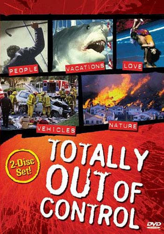 Totally Out Of Control DVD Movie