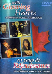With Glowing Hearts - A Canadian Musical Celebration