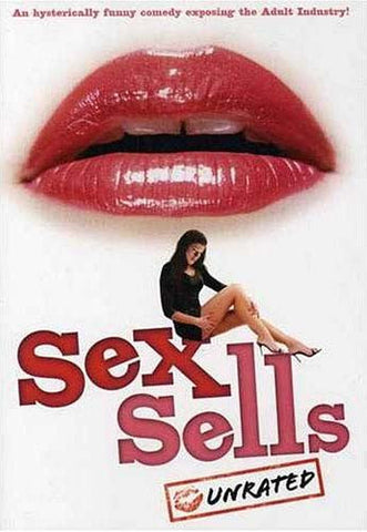 Sex Sells (Widescreen Unrated Edition) DVD Movie