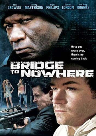 Bridge To Nowhere (Image Entertainment) DVD Movie