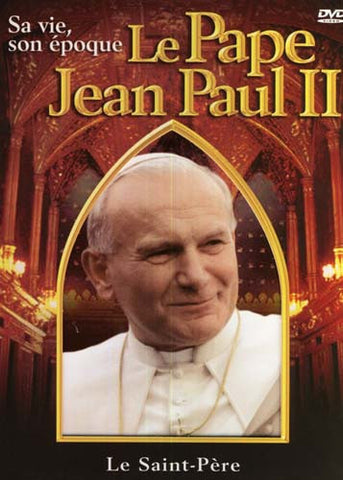 Le Pape Jean Paul II - Sa vie, son epoque DVD Movie
