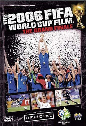 The 2006 Fifa World Cup Film - The Grand Finale DVD Movie