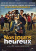 Nos Jours Heureux / Those Happy Days DVD Movie