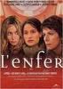 Hell / L' Enfer DVD Movie
