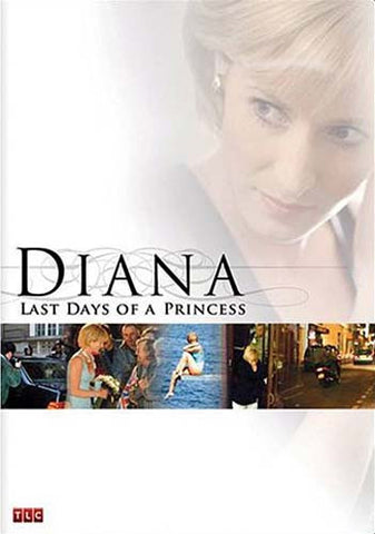 Diana - Last Days Of A Princess DVD Movie