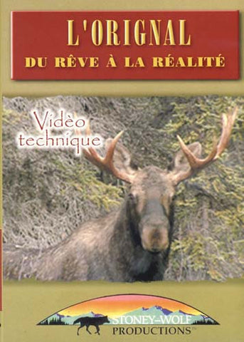 L'Orignal - Du Reve A la Realite DVD Movie