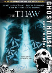 The Thaw (Ghost House Under Ground)