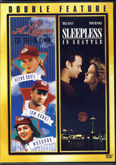 A League of Their Own/Sleepless in Seattle (Double Feature)