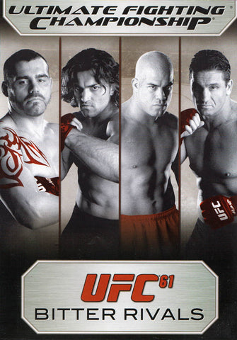 Ultimate Fighting Championship - UFC 61 - Bitter Rivals DVD Movie