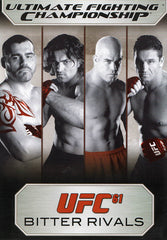 Ultimate Fighting Championship - UFC 61 - Bitter Rivals