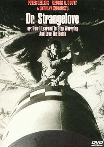 Dr. Strangelove Or How I Learned to Stop Worrying and Love the Bomb (Standard Version) DVD Movie
