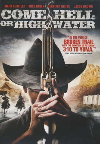 Come Hell or High Water DVD Movie
