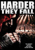 Harder They Fall (Lee Cipolla) DVD Movie