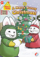 Max And Ruby - A Merry Bunny Christmas!
