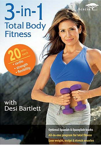 3 - In - 1 Total Body Fitness With Desi Bartlett DVD Movie