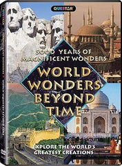 World Wonders Beyond Time - 5000 Years of Magnificent Wonders