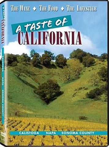A Taste Of California - Calistoga, Napa And Sonoma DVD Movie