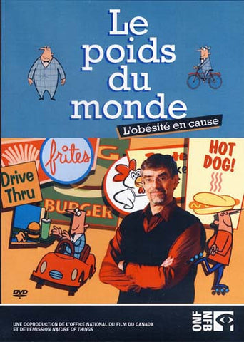 Le Poids Du Monde - L'obesite En Cause DVD Movie