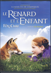Le Renard et L Enfant / (The Fox and the Child)