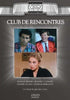 Club De Rencontres DVD Movie