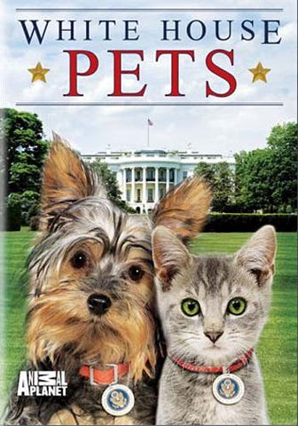 White House Pets - Animal Planet DVD Movie