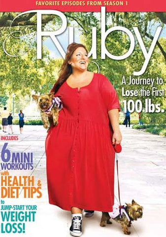 Ruby - A Journey To Lose The First 100 Lbs. DVD Movie