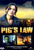Pig's Law (USED) DVD Movie
