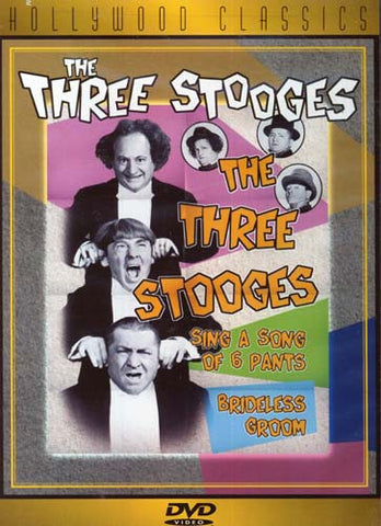 The Three Stooges - Sing A Song of Six Pants / Brideless Groom (Hollywood Classic) DVD Movie