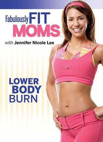 Fabulously Fit Moms - Lower Body Burn DVD Movie