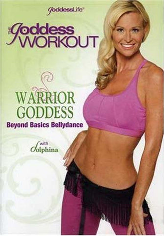 The Goddess Workout - Warrior Goddess - Beyond Basics Bellydance DVD Movie