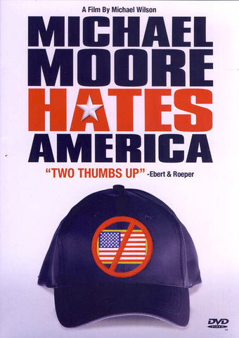 Michael Moore Hates America DVD Movie