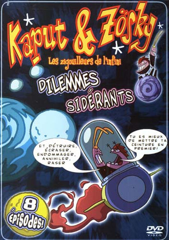 Kaput And Zosky - Dilemmes Siderants DVD Movie