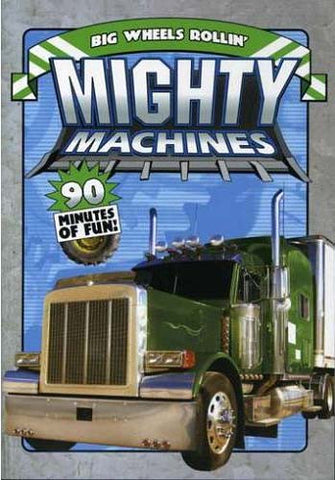 Mighty Machines - Big Wheels Rollin' DVD Movie