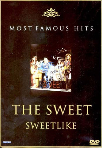 The Sweet (Most Famous Hits) DVD Movie