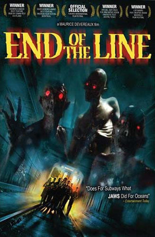 End Of The Line (Maurice Devereaux) DVD Movie