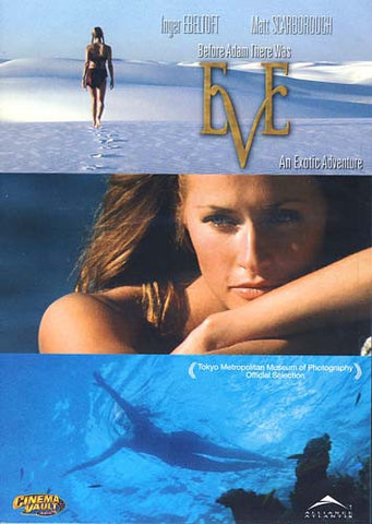 Eve - An Exotic Adventure (This Film Contains No Dialogue) DVD Movie