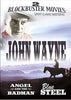 John Wayne Double Feature - Angel And The Badman / Blue Steel DVD Movie