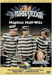 The Three Stooges - Hapless Half-Wits
