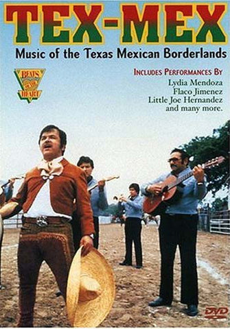 Tex-Mex - Music of the Texas Mexican Borderlands DVD Movie