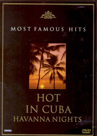 Hot In Cuba - Havanna Nights (Most Famous Hits) DVD Movie