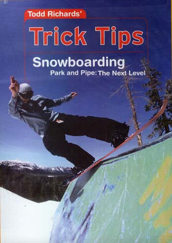 Todd Richards' Trick Tips - Snowboarding Park and Pipe - The Next Level DVD Movie