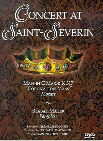 Concert at Saint-Severin - Mozart Mass in C Major / Pergolesi Stabat Mater (Snapcase) DVD Movie